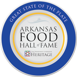 Great State of the Plate | Arkansas Food Hall of Fame